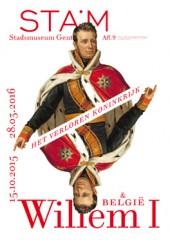 Het verloren koninkrijk. Willem I en België.
